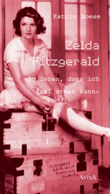 Zelda Fitzgerald - Katrin Boese |