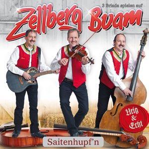 ZELLBERG BUAM - Saitenhupf'n, Zellberg Buam