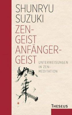 Zen-Geist - Anfänger-Geist - Shunryu Suzuki pdf epub