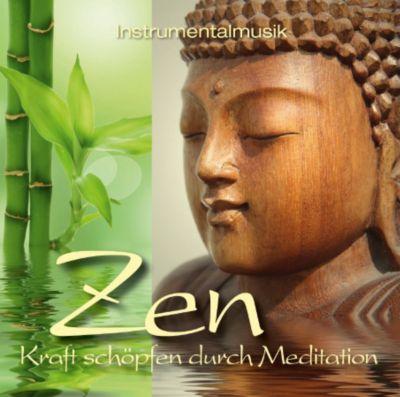 ZEN - Kraft schöpfen durch Meditation, CD