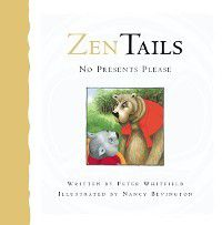 Zen Tails: No Presents Please, Peter Whitfield