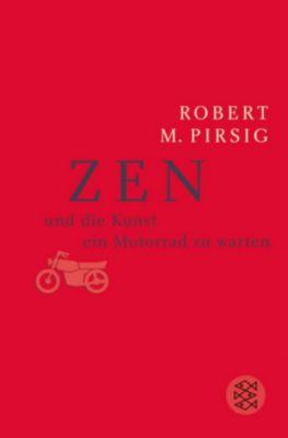 Zen und die Kunst ein Motorrad zu warten, Robert M. Pirsig
