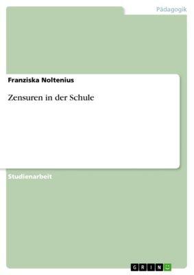 Zensuren in der Schule, Franziska Noltenius