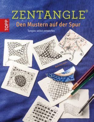 Zentangle® - Den Mustern auf der Spur, Maria Vennekens