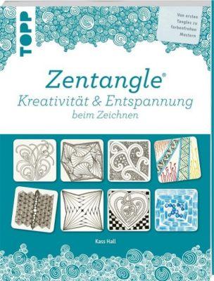 Zentangle® Kreativität und Entspannung beim Zeichnen, Kass Hall