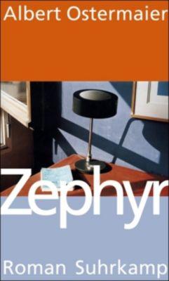 Zephyr, Albert Ostermaier