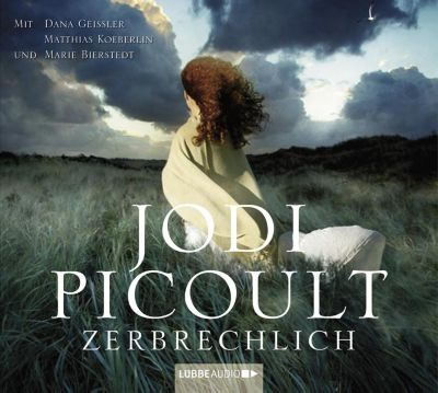Zerbrechlich, Hörbuch, Jodi Picoult