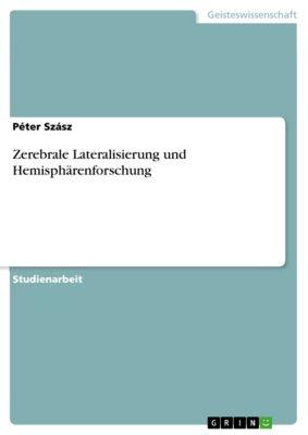 Zerebrale Lateralisierung und Hemisphärenforschung, Péter Szász