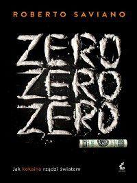 Zero zero zero, Roberto Saviano