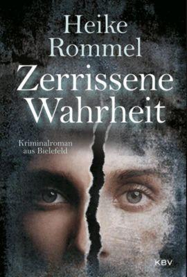 Zerrissene Wahrheit - Heike Rommel |