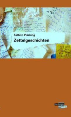 Zettelgeschichten, Kathrin Pläcking