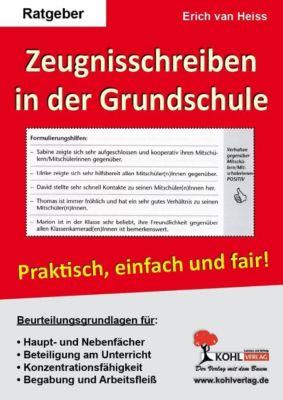 Zeugnisbeurteilungen in der Grundschule, Erich van Heiss