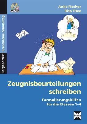 Zeugnisbeurteilungen schreiben, Grundschule, m. CD-ROM, Anke Fischer, Rita Titze