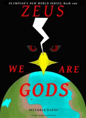 Zeus: We are Gods!, December Dawne