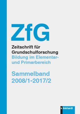 ZfG Zeitschrift für Grundschulforschung. Bildung im Elementar und Primarbereich
