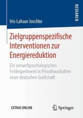 Zielgruppenspezifische Interventionen zur Energiereduktion - Iris-Lahaar Joschko |