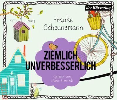Ziemlich unverbesserlich, 4 Audio-CDs, Frauke Scheunemann