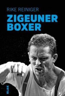 Zigeuner-Boxer - Rike Reiniger |