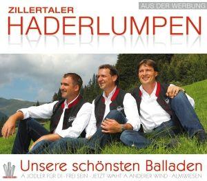 ZILLERTALER HADERLUMPEN - Unsere schönsten Ballade, Zillertaler Haderlumpen