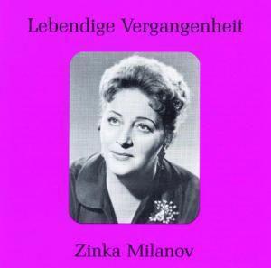 Zinka Milanov, Zinka Milanov