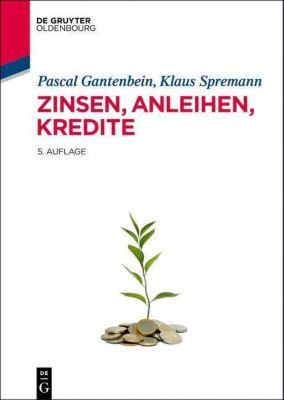 Zinsen, Anleihen, Kredite, Klaus Spremann, Pascal Gantenbein