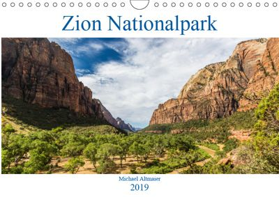 Zion Nationalpark (Wandkalender 2019 DIN A4 quer), Michael Altmaier