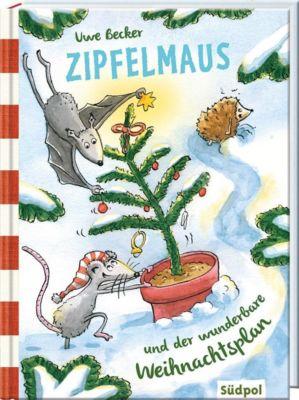 Zipfelmaus und der wunderbare Weihnachtsplan - Uwe Becker |