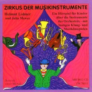 Zirkus der Musikinstrumente, Helmut Lohner, Julia Mewes