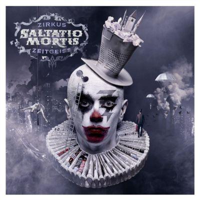 Zirkus Zeitgeist (Limited Deluxe Edition Digipack), Saltatio Mortis