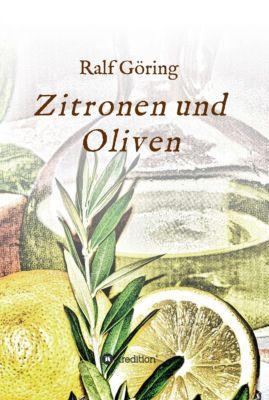 Zitronen und Oliven, Ralf Göring