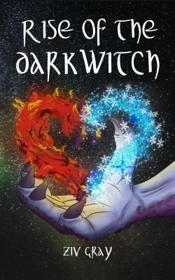 Ziv Gray: Rise of the Darkwitch, Ziv Gray