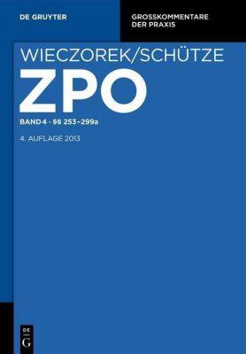 Zivilprozessordnung und Nebengesetze, Kommentar: .Band 4 253-299a, Rolf A. Schütze