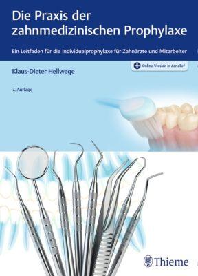 ZMK Praxis: Die Praxis der zahnmedizinischen Prophylaxe, Klaus-Dieter Hellwege