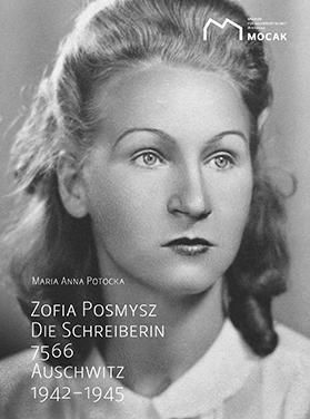 Zofia Posmysz: Die Schreiberin 7566. - Maria Anna Potocka  