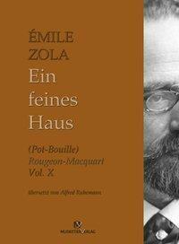 Zola, E: Ein feines Haus - Émile Zola pdf epub