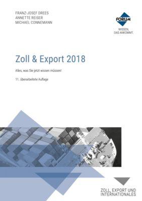 Zoll & Export 2018, Franz-Josef Drees, Annette Reiser, Michael Connemann