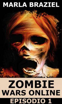 Zombie Wars Online: Episodio 1, Marla Braziel