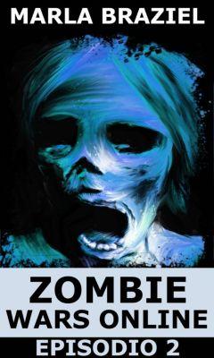 Zombie Wars Online: Episodio 2, Marla Braziel