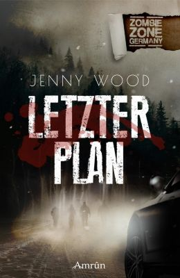 Zombie Zone Germany: Letzter Plan, Jenny Wood