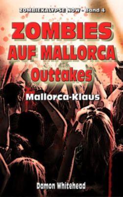 Zombies auf Mallorca: Outtakes - Mallorca-Klaus, Damon Whitehead