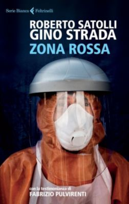 Zona rossa, Gino Strada, Roberto Satolli