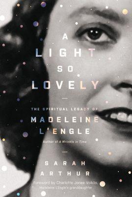 Zondervan: A Light So Lovely, Sarah Arthur