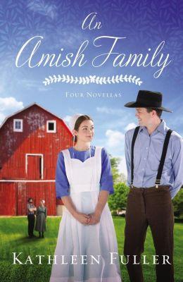 Zondervan: An Amish Family, Kathleen Fuller