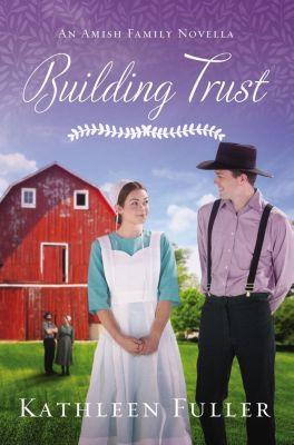 Zondervan: Building Trust, Kathleen Fuller