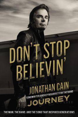 Zondervan: Don't Stop Believin', Jonathan Cain