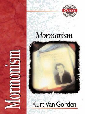 Zondervan Exegetical Commentary on the New Testament: Mormonism, Kurt Van Gorden