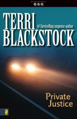 Zondervan Exegetical Commentary on the New Testament: Private Justice, Terri Blackstock