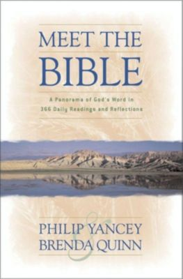 Zondervan: Meet the Bible, Philip Yancey, Brenda Quinn
