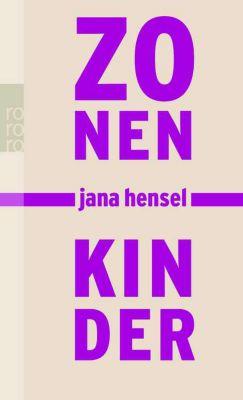 Zonenkinder, Jana Hensel