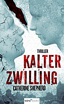 Zons-Thriller Band 3: Kalter Zwilling